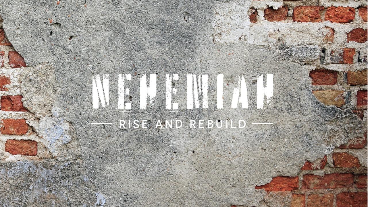 Nehemiah Sermon Series